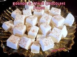 Egg Nog and White Chocolate Fudge