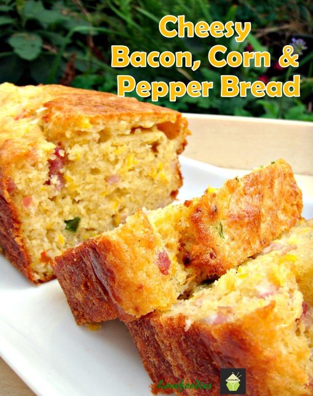 Cheesy Bacon, Corn , Pepper Bread